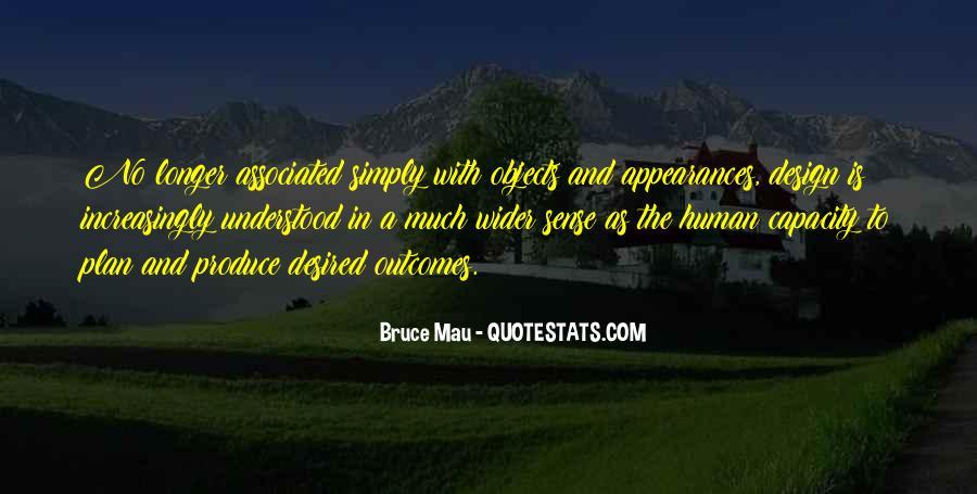 Bruce Mau Quotes #985185