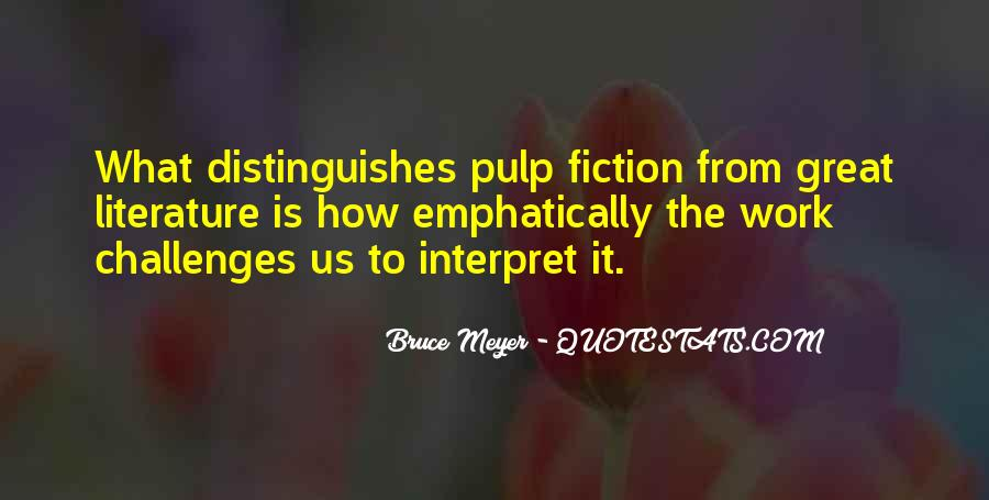 Bruce Meyer Quotes #1804812