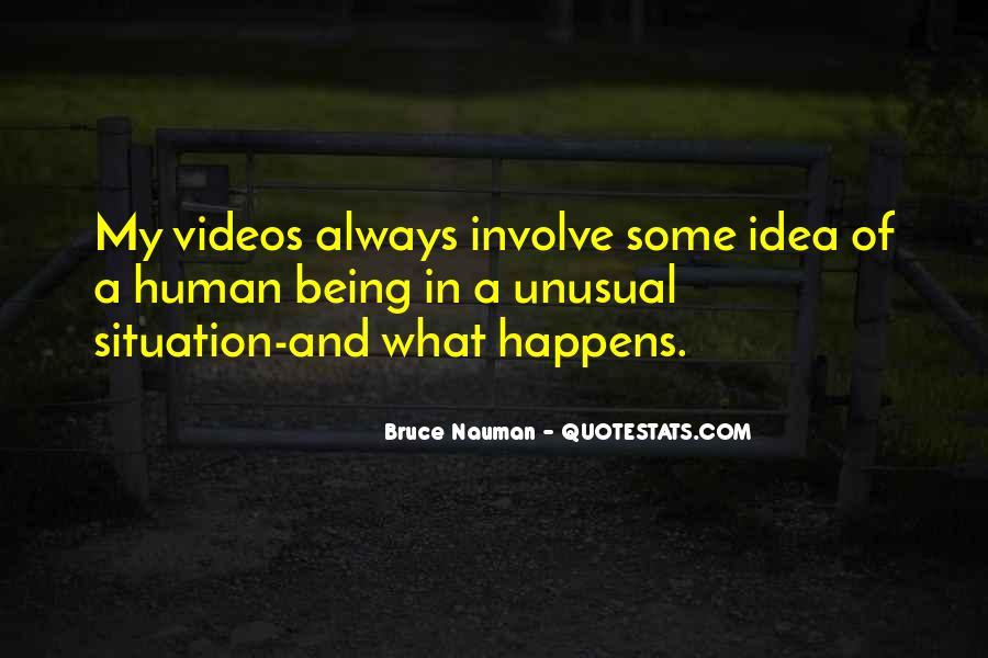 Bruce Nauman Quotes #1019596