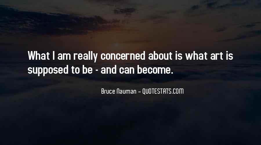 Bruce Nauman Quotes #150651