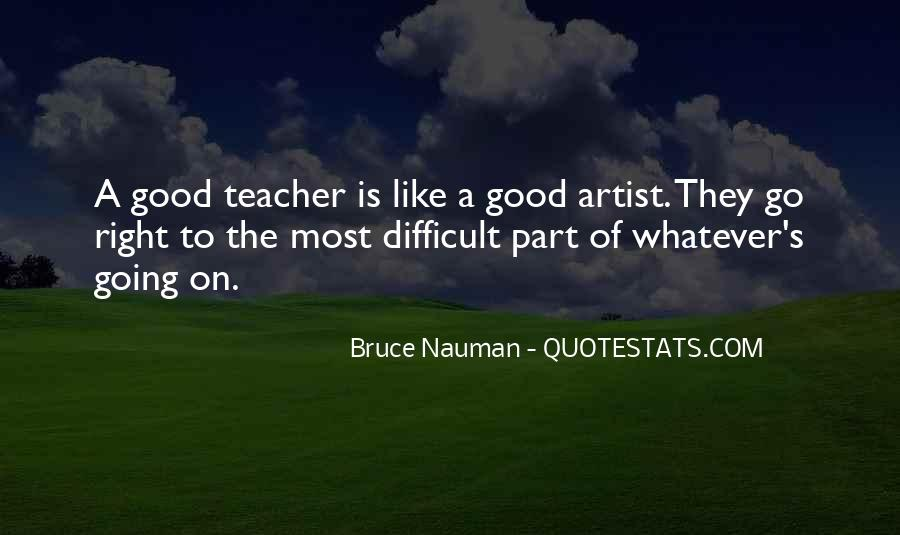 Bruce Nauman Quotes #151463