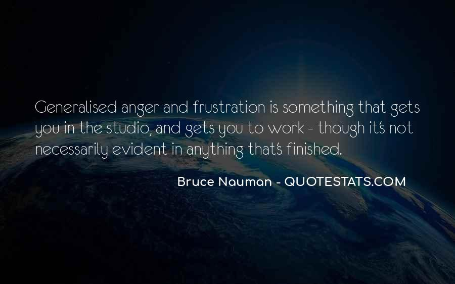Bruce Nauman Quotes #1748097