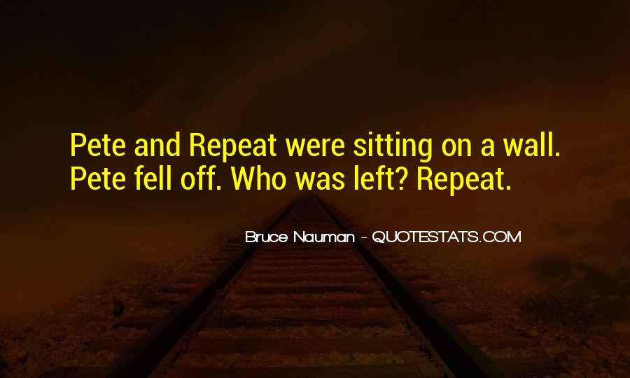 Bruce Nauman Quotes #1773990