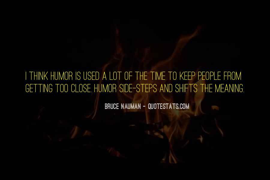 Bruce Nauman Quotes #250606