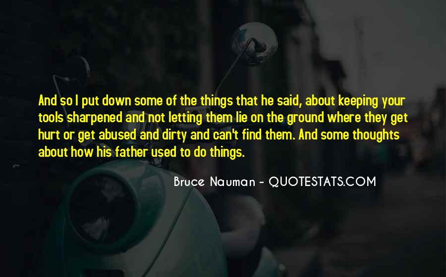 Bruce Nauman Quotes #522530
