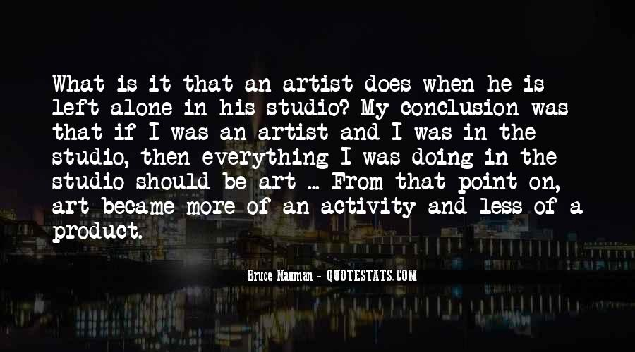 Bruce Nauman Quotes #658521