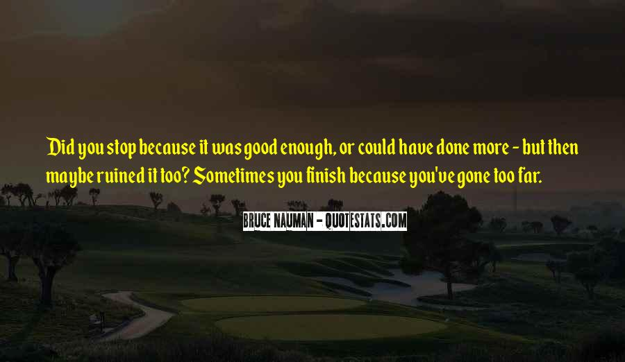 Bruce Nauman Quotes #745228