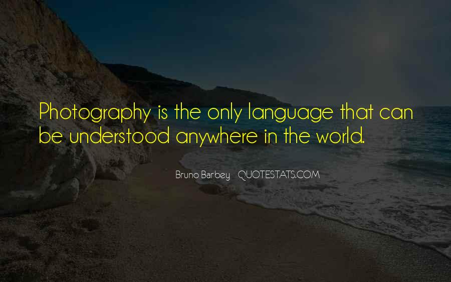 Bruno Barbey Quotes #1584363