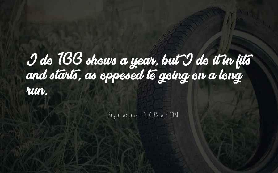 Bryan Adams Quotes #1064285