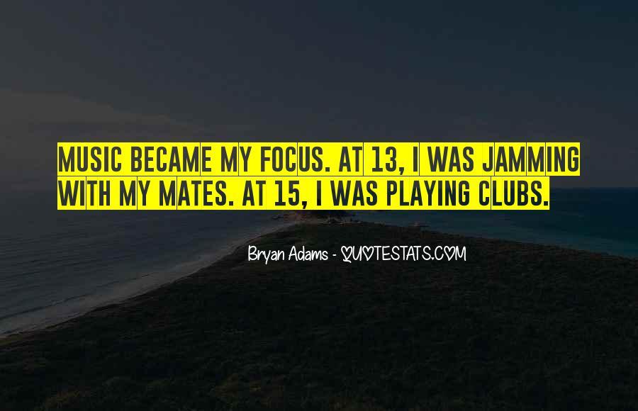 Bryan Adams Quotes #1097702