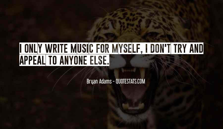 Bryan Adams Quotes #1173345