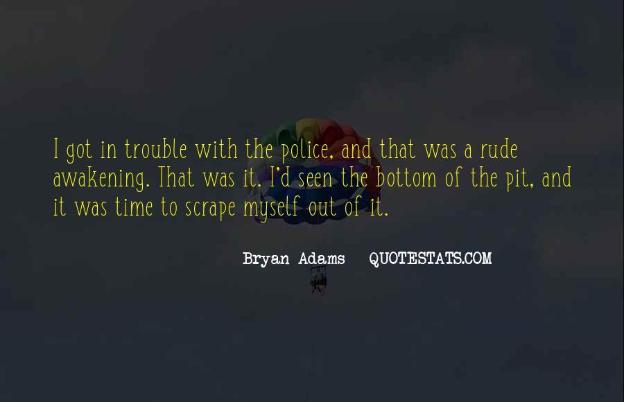 Bryan Adams Quotes #1187994