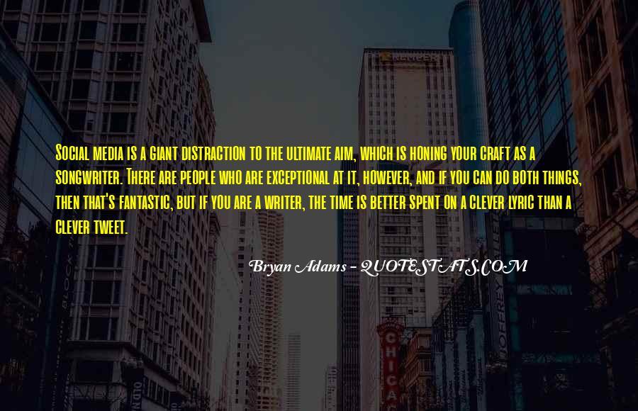 Bryan Adams Quotes #1209040