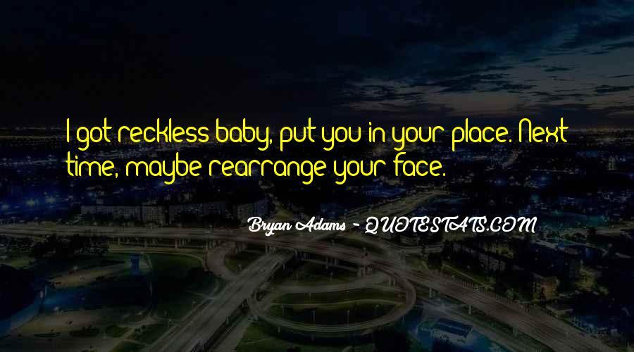 Bryan Adams Quotes #1286964