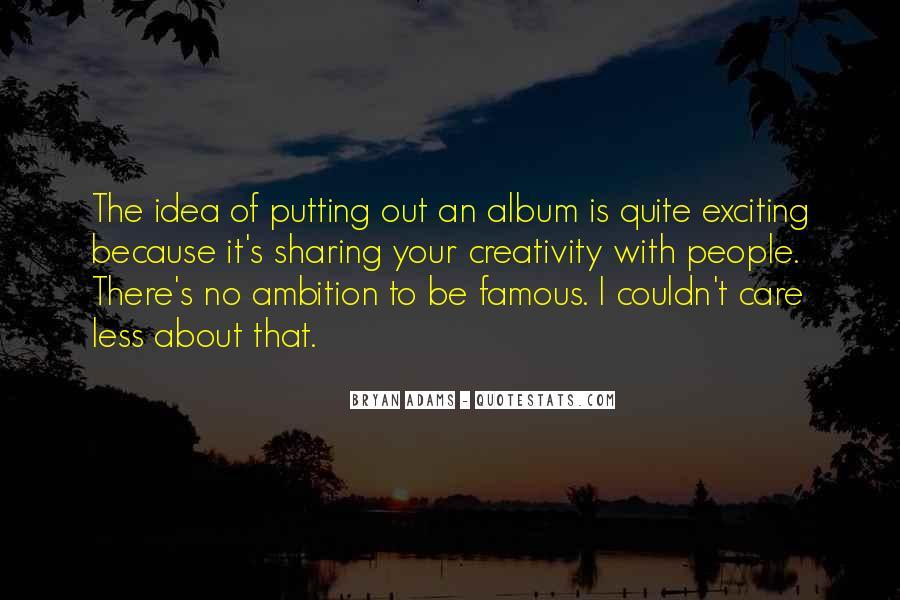 Bryan Adams Quotes #1319828