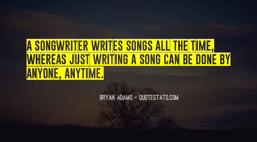 Bryan Adams Quotes #1350090