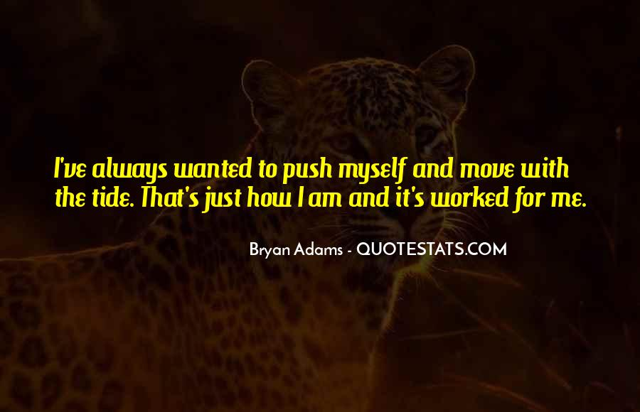 Bryan Adams Quotes #1387740