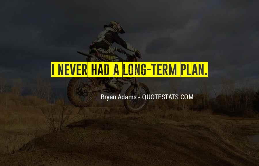 Bryan Adams Quotes #1608220