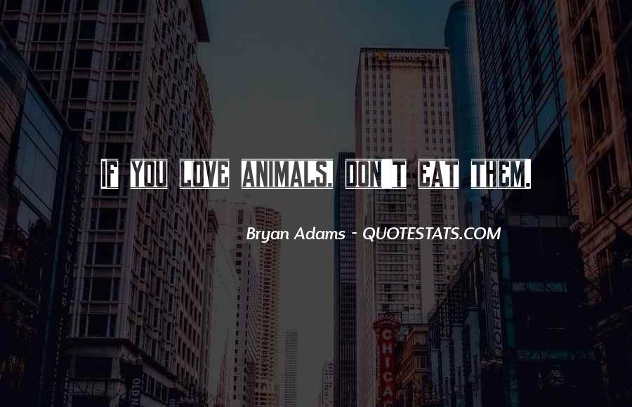 Bryan Adams Quotes #412231