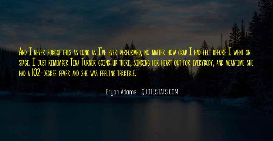 Bryan Adams Quotes #418618