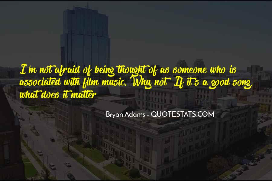 Bryan Adams Quotes #516610