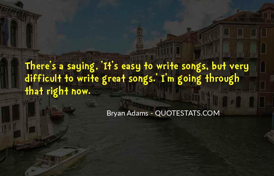 Bryan Adams Quotes #581616