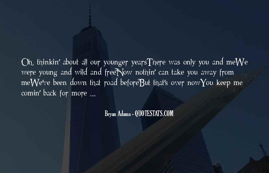 Bryan Adams Quotes #787137