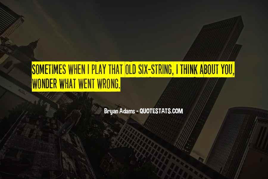 Bryan Adams Quotes #845996