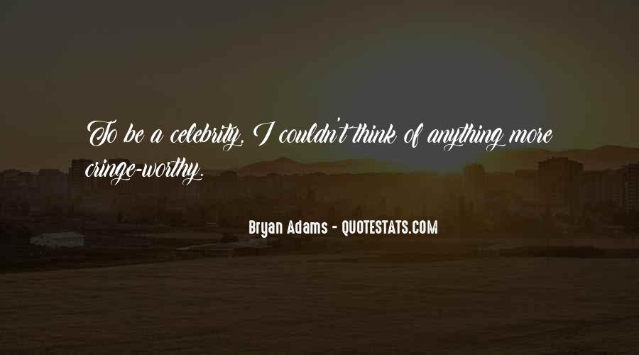 Bryan Adams Quotes #948743