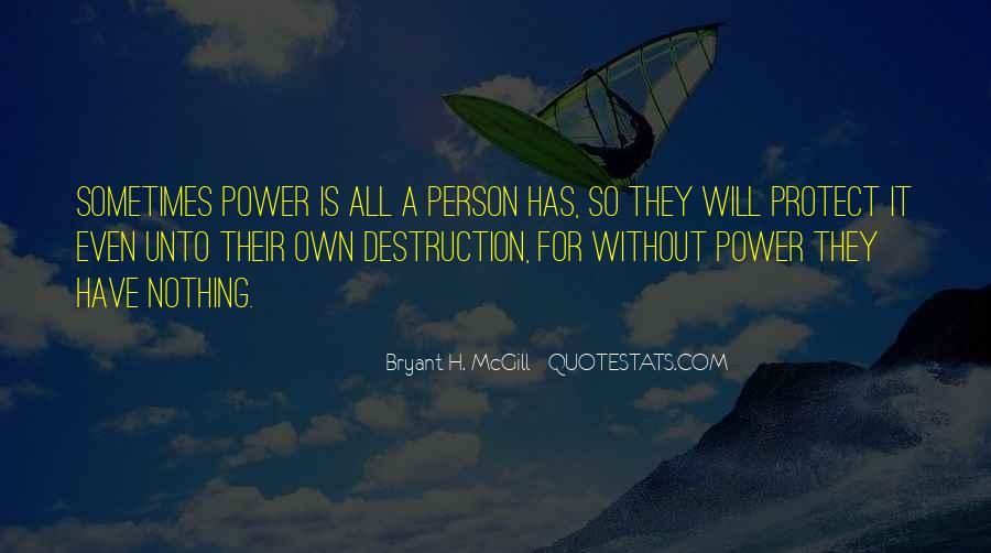 Bryant H. McGill Quotes #1141067