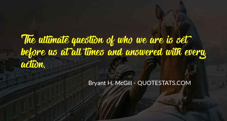 Bryant H. McGill Quotes #1177941