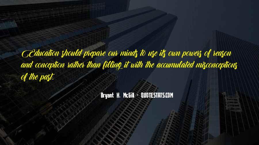 Bryant H. McGill Quotes #1410693