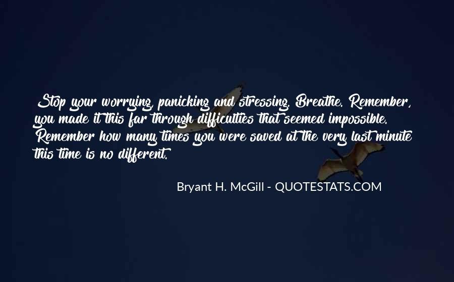 Bryant H. McGill Quotes #1627982