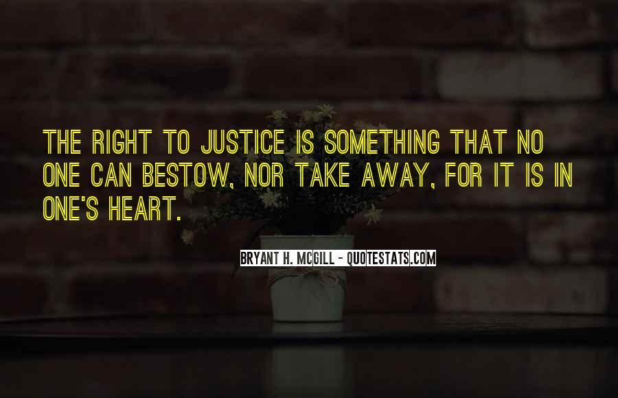Bryant H. McGill Quotes #1638129