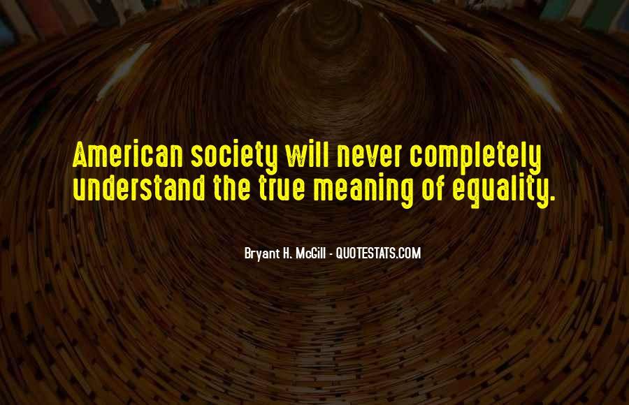 Bryant H. McGill Quotes #293163