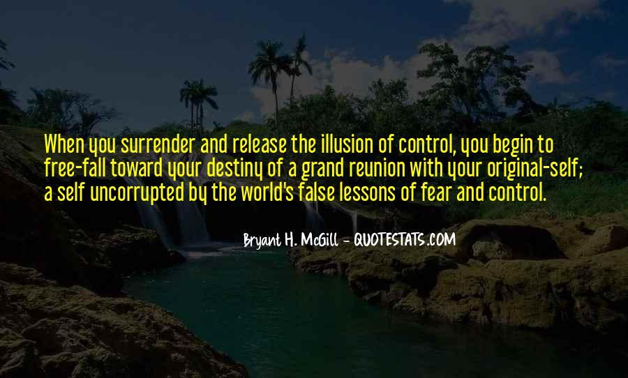 Bryant H. McGill Quotes #363679