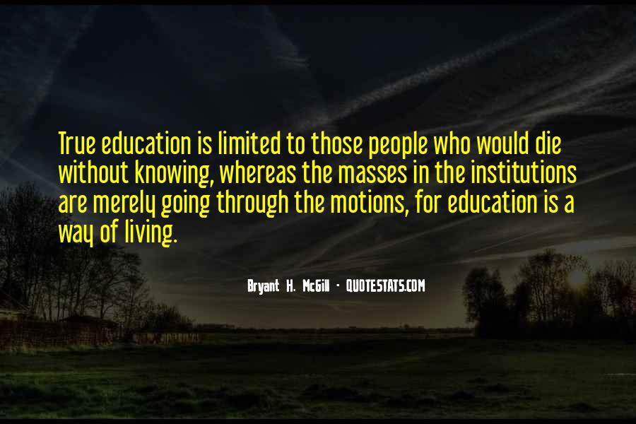 Bryant H. McGill Quotes #372501