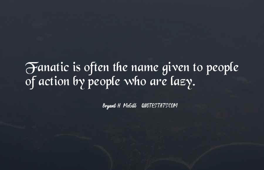 Bryant H. McGill Quotes #571774
