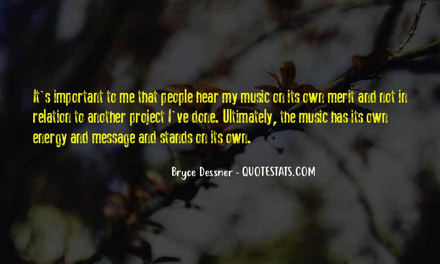 Bryce Dessner Quotes #1860729