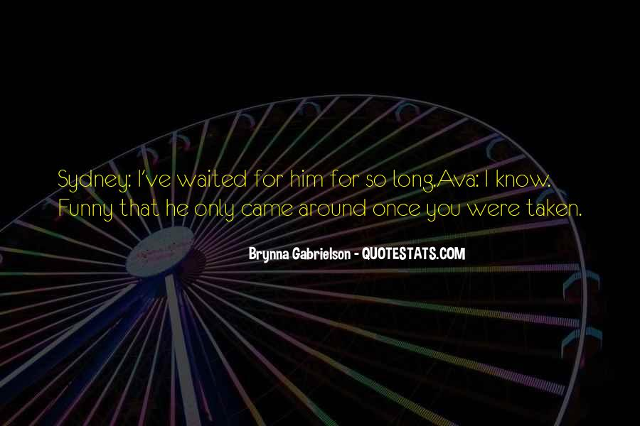 Brynna Gabrielson Quotes #1473390