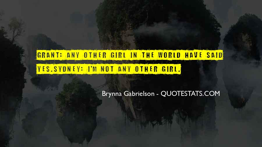 Brynna Gabrielson Quotes #1542298
