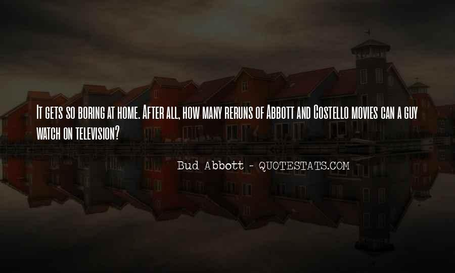 Bud Abbott Quotes #1064679