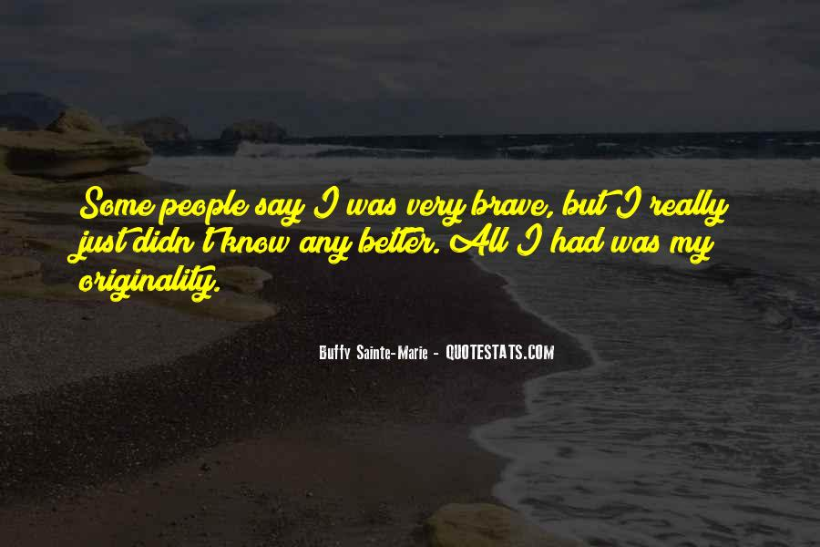 Buffy Sainte-Marie Quotes #1363402