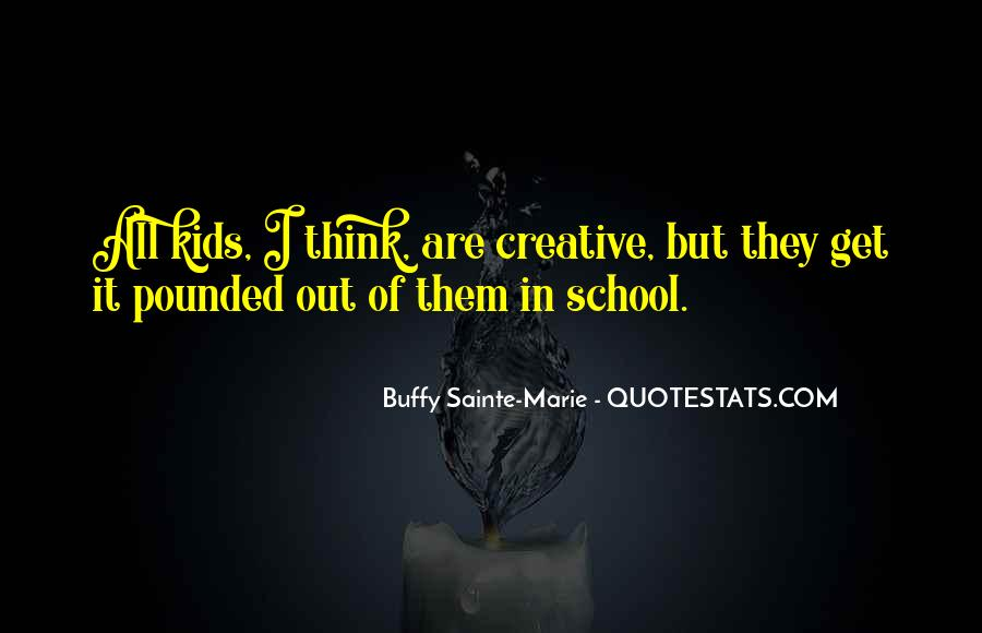 Buffy Sainte-Marie Quotes #1418976