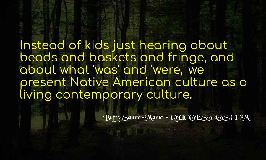 Buffy Sainte-Marie Quotes #1423316