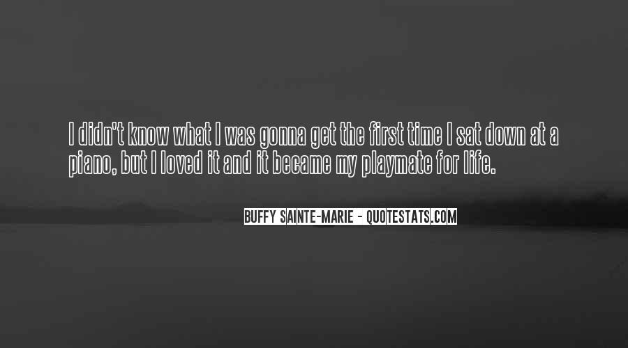 Buffy Sainte-Marie Quotes #1691909