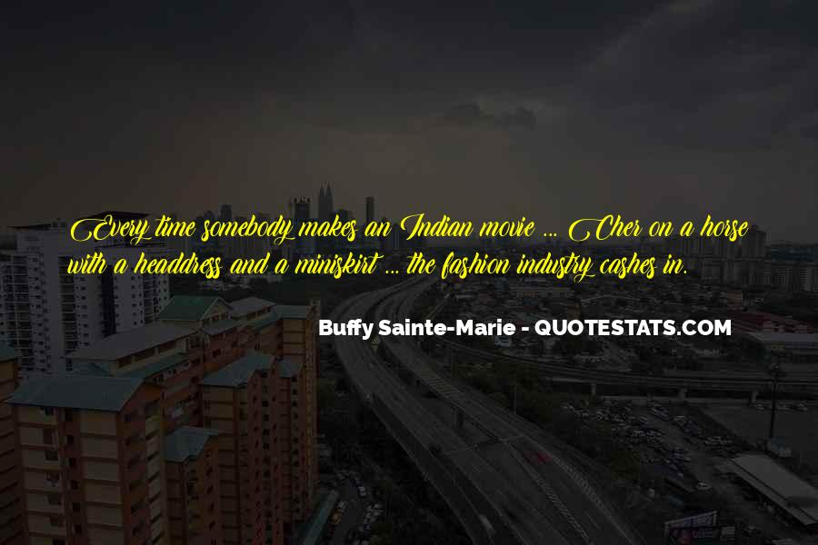 Buffy Sainte-Marie Quotes #699930