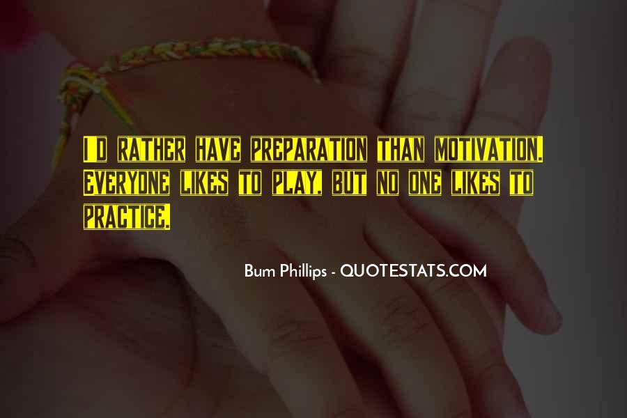 Bum Phillips Quotes #1039512