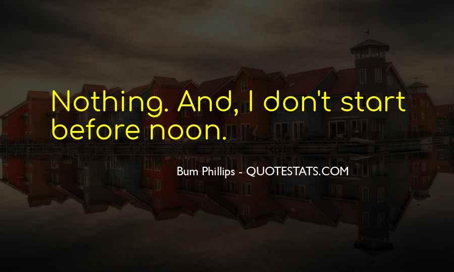 Bum Phillips Quotes #1160022