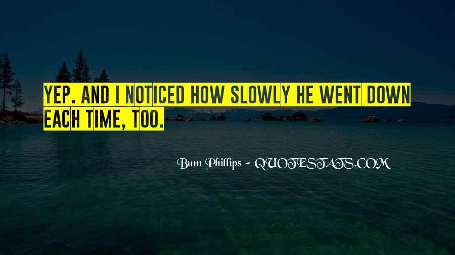 Bum Phillips Quotes #1246946